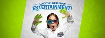 Education wrapped in entertainment!